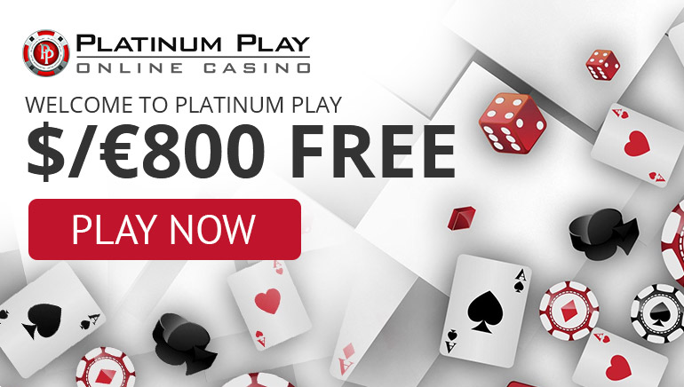 Welcome to Platinum Play get $/€800 for free